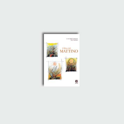 Il libro del mattino   Edizioni di Maieutica
